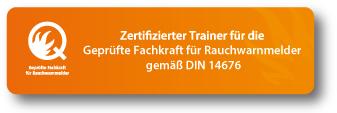 Zertifizierter Trainer für die geprüfte Fachkraft für Rauchwarnmelder
